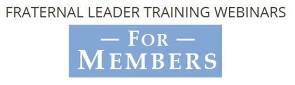 Fraternal Leader Training Webinars